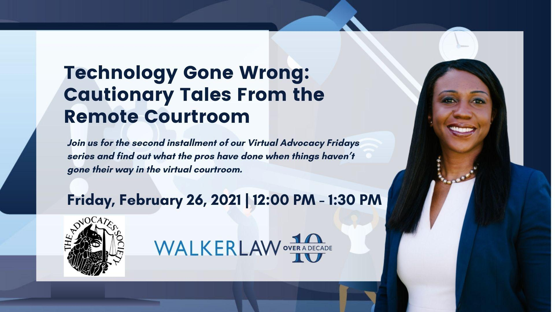 Technology Gone Wrong: Cautionary Tales From the Remote Courtroom